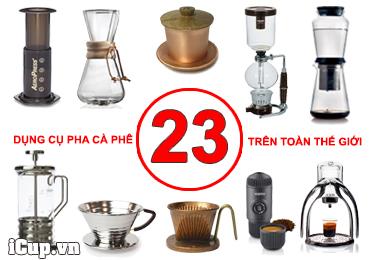 23 dụng cụ pha cà phê thủ công trên thế giới